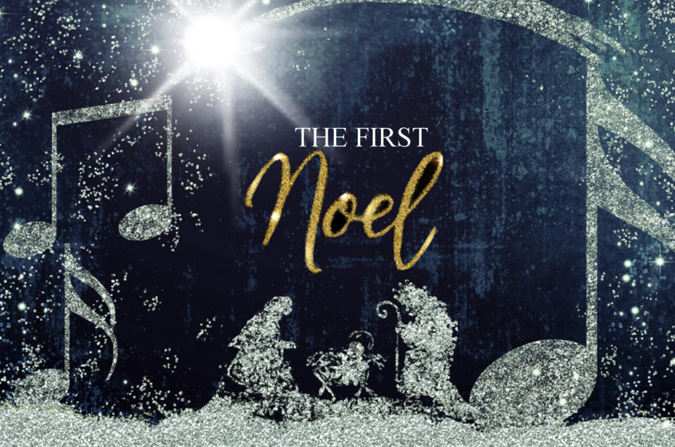 The First Noel: Live the Pristine Blessing
