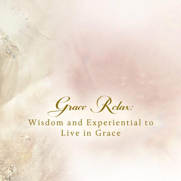 Relax in Grace